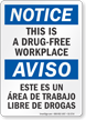 This Is A Drug Free Workplace Bilingual Notice Sign