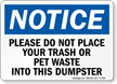 Notice Dumpster Sign