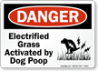 Electrified Grass Activated by Dog Poop