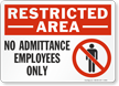 Restricted Area Admittance Employees Sign