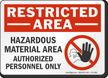 Hazardous Material Area Restricted Area Sign
