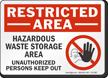 Hazardous Waste Storage Area Restricted Area Sign