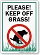 Please! Keep Off Grass!
