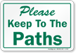 Please Keep To The Paths Sign