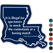 Louisiana Law Boxing Match Novelty Sign
