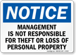 Management Is Not Responsible For Theft Sign