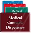 Medical Cannabis Dispensary ShowCase Sign, 6in. x 9in.