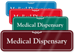 Medical Dispensary ShowCase Wall Sign