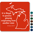 Illegal To Possess Ginseng Michigan Novelty Law Sign