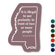 Illegal To Use Profanity Mississippi Novelty Law Sign