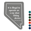 Nevada Novelty Law X-Ray Shoe-Fitting Device Sign