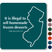 Illegal To Sell Homemade Frozen Desserts New Jersey Law Sign
