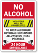 No Alcohol Violators Prosecuted Surveillance Sign