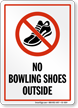 No Bowling Shoes Sign