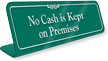 No Cash In Premises Showcase Desk Sign
