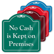 No Cash In Premises Signature Style Showcase Sign