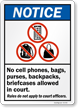 No Cell Phones Bags Purses Backpacks Sign