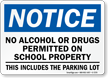 Notice No Drugs Permitted On School Property Sign