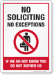No Exceptions No Soliciting Sign