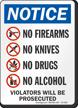 No Firearms Knives Drugs Alcohol OSHA Notice Sign