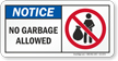 No Garbage Allowed ANSI Notice Sign