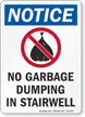 No Garbage Dumping In Stairwell OSHA Notice Sign