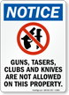 Guns, Tasers, Clubs, & Knives Not Allowed Sign