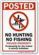 No Hunting No Fishing Private Property Sign