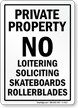 Private Property No Loitering Soliciting Sign