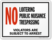 NO Loitering, Public Nuisance, Trespassing Marsec Sign