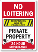 No Loitering Trespassers Prosecuted Surveillance Sign
