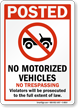 No Motorized Vehicles No Trespassing Sign