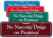 No Narcotic Drugs On Premises ShowCase Wall Sign