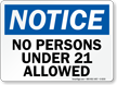 No Persons Under 21 Allowed