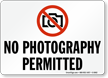 No Photography Permitted, Prohibition Sign