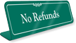 No Refunds Showcase Desk Sign