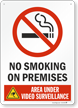 No Smoking on Premises Video Surveillance Sign