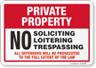 No Soliciting Loitering Trespassing Sign