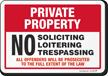 No Soliciting Loitering Trespassing Sign