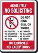 No Soliciting No Excuses No Exceptions Sign