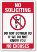 No Soliciting No Excuses Sign