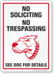 No Soliciting No Trespassing Funny Dog Warning Sign