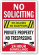 No Soliciting Private Property 24 Hour Surveillance Sign