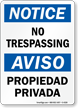 Notice Aviso No Trespassing Bilingual Sign