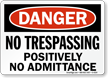 OSHA Danger No Trespassing Sign