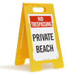 Private Beach No Trespassing Free-Standing Sign