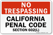 No Trespassing California Panel Code Sign