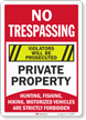 No Trespassing Violators Prosecuted Private Property Sign