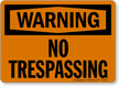 Warning No Trespassing Sign