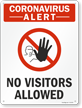 No Visitors Allowed Sign Medical Alert Sign